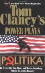 Politika (Tom Clancy's Power Plays, #1) - Tom Clancy, Martin Greenberg, Jerome Preisler