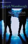 The Choirboys - Joseph Wambaugh