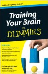 Training Your Brain For Dummies - Packiam Alloway, Tracy