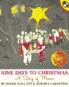 Nine Days to Christmas: A Story of Mexico - Marie Hall Ets, Aurora Labastida