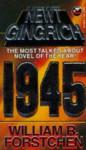 1945 - Newt Gingrich, William R. Forstchen