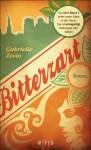 Bitterzart: Roman (German Edition) - Andrea Fischer, Gabrielle Zevin