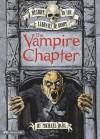 The Vampire Chapter - Michael Dahl, Bradford Kendall