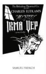 The Mystery of Irma Vep: A Penny Dreadful (The Ridiculous Theatrical Co.) - Charles Ludlam