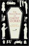 The Virago Book of Ghost Stories - Richard Dalby