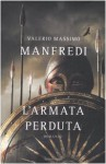 L'armata perduta - Valerio Massimo Manfredi