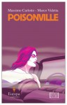 Poisonville - Massimo Carlotto, Marco Videtta, Antony Shugaar
