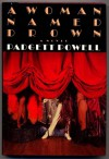 A Woman Named Drown - Padgett Powell