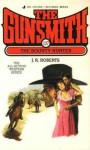 The Gunsmith #107: The Bounty Hunter - J.R. Roberts