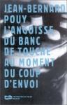 L'angoisse Du Banc De Touche Au Moment Du Coup D'envoi - Jean-Bernard Pouy