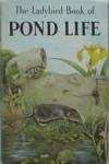 Pond Life: A Ladybird Book - Nancy Scott