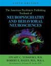 The American Psychiatric Publishing Textbook of Neuropsychiatry and Behavioral Neurosciences, Fifth Edition (American Psychiatric Press Textbook of Neuropsychiatry) - Stuart C. Yudofsky, Robert E. Hales