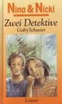 Zwei Detektive (Nina und Nicki, #5) - Gaby Schuster