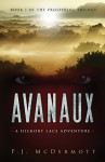 Avanaux: A Hickory Lace Adventure: (Book 1 of the Prosperine Trilogy) - PJ McDermott, Lauren MacGregor, Tom Bentley