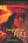 Daughters of Fire - Tom Peek, John D. Dawson, Herb Kawainui Kane
