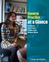 General Practice at a Glance - Paul Booton, Carol Cooper, Graham Easton, Margaret Harper