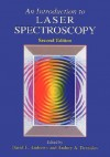 An Introduction to Laser Spectroscopy: Second Edition - David L. Andrews
