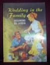 Wedding in the Family - Rosamond du Jardin