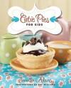 Cutie Pies for Kids - Jennifer Adams, Zac Williams