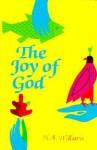 Joy of God - H.A. Williams