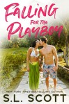 Falling for the Playboy (Playboy in paradise #1) - S.L. Scott