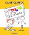 Mama zu verkaufen - Care Santos, Andres Guerrero, Karin Ehrhardt