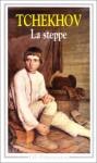 La Steppe - Anton Chekhov, Louis Martinez