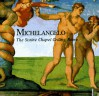 Michelangelo: The Sistine Chapel Ceiling, Rome - Loren Partridge
