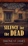 Silence For The Dead - Simone St. James