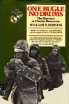 One Bugle, No Drums: The Marines at Chosin Reservoir - William Hopkins