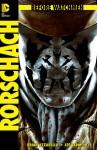 Before Watchmen: Rorschach #1 - Brian Azzarello, Len Wein, Lee Bermejo, John Higgins