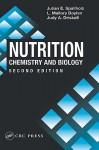 Nutrition: Chemistry and Biology - Julian E. Spallholz, L. Mallory Boylan, Judy A. Driskell