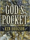 God's Pocket: A Western Story - Ken Hodgson