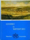 Housing in Waterford - Daniel Dowling, Maurice Hurley