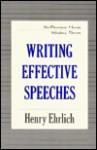 Writing Effective Speeches - Henry Ehrlich