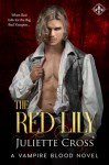 The Red Lily - Juliette Cross