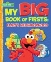 My Big Book of Firsts: Elmo's Neighborhood (Sesame Street) - Caleb Burroughs, Tom Brannon, Casey Sanborn, Warner McGee