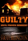 Guilty Until Proven Innocent - Sarah Billington