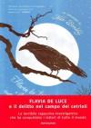 Flavia de Luce e il delitto nel campo dei cetrioli - Alan Bradley, S. Bertola