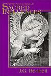 Sacred Influences: Spiritual Action In Human Life - John Godolphin Bennett