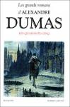 Les Quarante-cinq - Alexandre Dumas