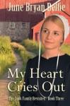 My Heart Cries Out - June Bryan Belfie