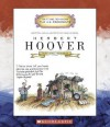 Herbert Hoover: Thirty-First President: 1929-1933 - Mike Venezia