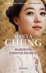 Marzenie o innym świecie - Sonya Chung