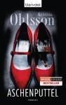 Aschenputtel: Thriller - Kristina Ohlsson, Susanne Dahmann