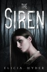 The Siren (The Soul Summoner) (Volume 2) by Elicia Hyder (2016-03-11) - Elicia Hyder