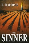 The Sinner - K. Trap Jones