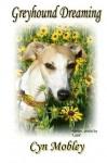 Greyhound Dreaming - Cyn Mobley