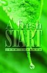 A Fresh Start - John Chapman