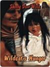 Wildcat's Hunger - Sherry Derr-Wille